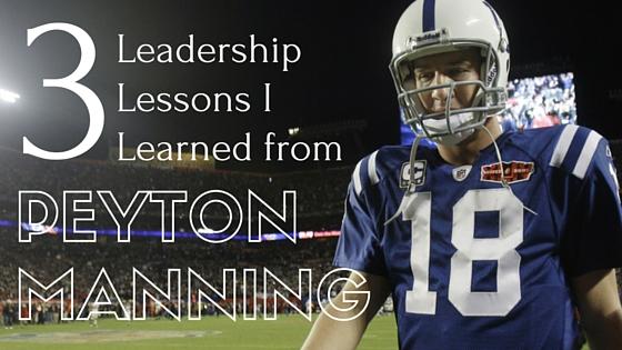 Peyton Manning Leadership Lessons