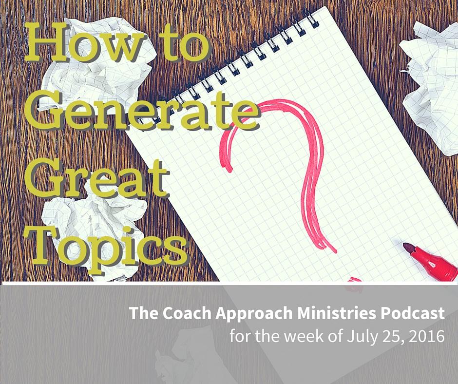 Podcast-great topics