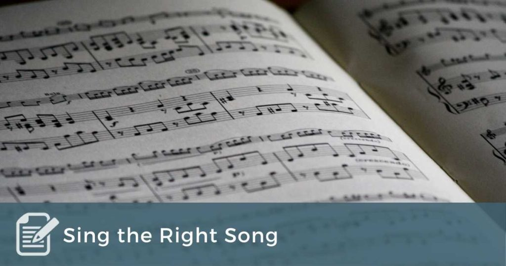 Sing the Right Song