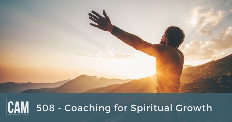 CAM 508 - Coaching for Spiritual Growth