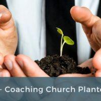 CAM 513 - Coaching Church Planters
